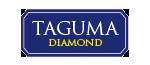 TAGUMA DIAMOND